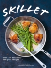Skillet : Over 70 delicious one-pan recipes - Book