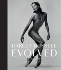 Darcey Bussell: Evolved - Book
