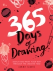365 Days of Drawing : Sketch and paint your way through the creative year - Book