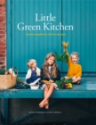 Little Green Kitchen : Simple vegetarian family recipes - Book