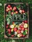 Apple : Recipes from the orchard - Book