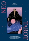 Neo Tarot : A fresh approach to self-care, healing & empowerment - Book