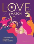 Love Match : An astrological guide to love and dating - Book