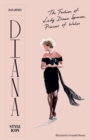 Diana: Style Icon : A Celebration of the fashion of Lady Diana Spencer, Princess of Wales - Book