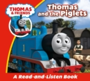 Thomas & Friends: Thomas & The Piglets : Read & Listen with Thomas & Friends - eBook