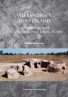 Alexandria's Hinterland : Archaeology of the Western Nile Delta, Egypt - Book