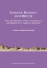 Romans, Rubbish, and Refuse : The archaeobotanical assemblage of Regione VI, insula I, Pompeii - Book
