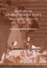 Houses in Graeco-Roman Egypt : Arenas for Ritual Activity - Book