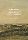 Maryport: A Roman Fort and Its Community - Book