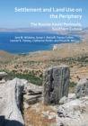 Settlement and Land Use on the Periphery : The Bouros-Kastri Peninsula, Southern Euboia - Book