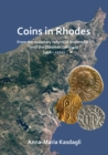 Coins in Rhodes : From the monetary reform of Anastasius I until the Ottoman conquest (498 - 1522) - Book