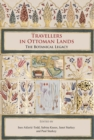 Travellers in Ottoman Lands : The Botanical Legacy - Book
