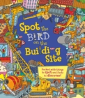 Spot the Bird on the Building Site - Book