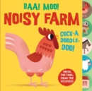 Sounds of the Farm: Baa Moo! Noisy Farm - Book