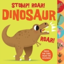 Sounds of the Wild: Stomp Roar! Dinosaur - Book