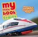My Little Book of Trains - Book