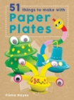 Crafty Makes: 51 Things to Make with Paper Plates - Book
