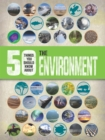 50 Things You Should Know About the Environment - Book