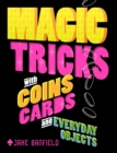 Magic Tricks with Coins, Cards and Everyday Objects - Book