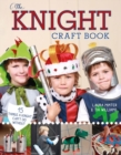 The Knight Craft Book : 15 Things a Knight Can't Do Without - Book