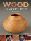Wood for Woodturners (Revised Edition) - Book