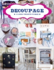 Decoupage : 17 Projects for You and Your Home - Book