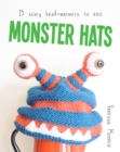 Monster Hats: 15 Scary Head Warmers to Knit - Book