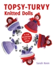 Topsy-Turvy Knitted Dolls: 10 Fun Reversible Toys to Make - Book