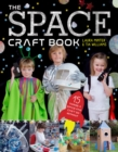 The Space Craft Book : 15 Things an Astronaut Can't Do Without! - Book