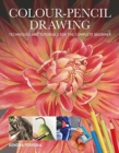 Colour-Pencil Drawing : Techniques and Tutorials For the Complete Beginner - Book