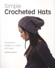 Simple Crochet Hats : 15 Beautiful Designs to Create with Ease - Book