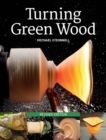 Turning Green Wood - Book