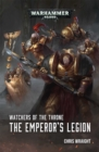 Watchers of the Throne : The Emperor's Legion - Book