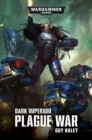 Dark Imperium Plague War : Plague War - Book
