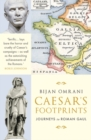 Caesar's Footprints : Journeys to Roman Gaul - Book