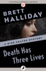 Death Has Three Lives - eBook