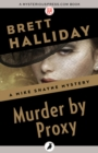 Murder by Proxy - eBook