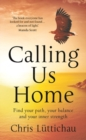 Calling Us Home - Book