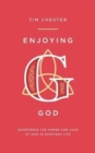 Enjoying God : Experience the Power and Love of God in Everyday Life - Book