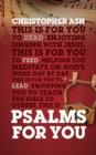 Psalms For You : How to pray, how to feel and how to sing - Book