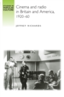 Cinema and Radio in Britain and America, 1920-60 - Book