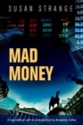 Mad Money : With an Introduction by Benjamin J. Cohen - Book