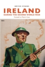 Ireland During the Second World War : Farewell to Plato's Cave - Book