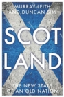 Scotland : The New State of an Old Nation - Book