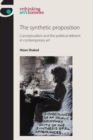 The Synthetic Proposition : Conceptualism and the Political Referent in Contemporary Art - Book