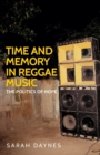 Time and Memory in Reggae Music : The Politics of Hope - Book