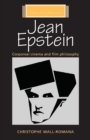 Jean Epstein : Corporeal Cinema and Film Philosophy - Book