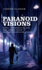 Paranoid Visions : Spies, Conspiracies and the Secret State in British Television Drama - Book