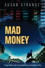 Mad money : with an introduction by Benjamin J. Cohen - eBook