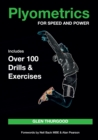 Plyometrics for Speed and Power : Includes over 100 Drills and Exercises - Book